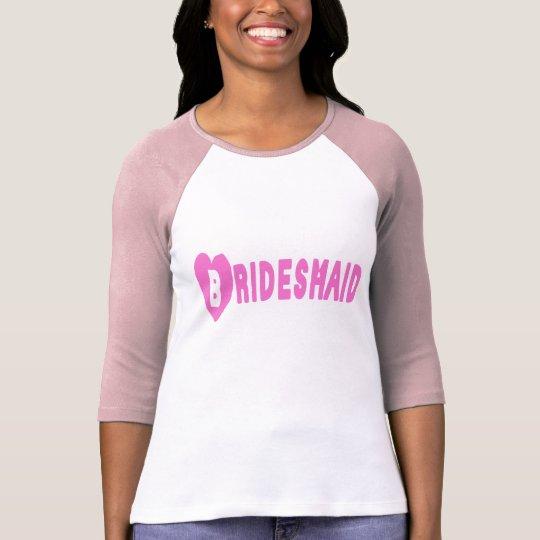 Bridesmaid Pink Heart Shirt