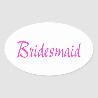 Bridesmaid Pink Oval Sticker