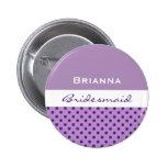 Bridesmaid Purple Polka Dots V05 Button