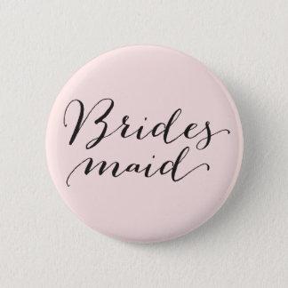 Bridesmaid Script Calligraphy Wedding Bridal Party Pinback Button