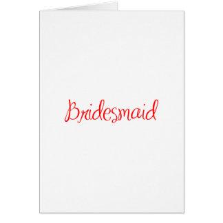 bridesmaid-sexy-red.png greeting card