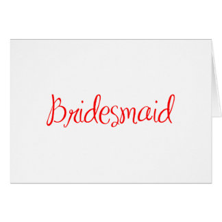 bridesmaid-sexy-red.png greeting cards