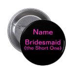 Bridesmaid Short One Pins