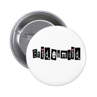 Bridesmaid (Sq Blk) 2 Inch Round Button
