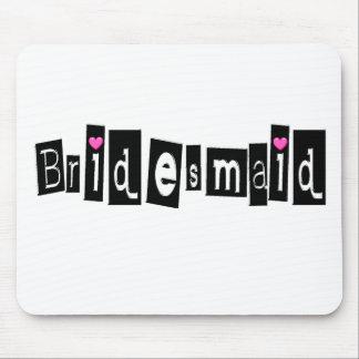 Bridesmaid (Sq Blk) Mouse Pad