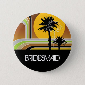 BRIDESMAID Summer Palm Trees Sunset Wedding Button
