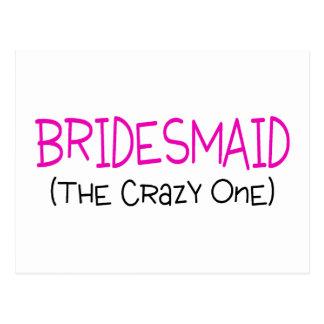 Bridesmaid The Crazy One Postcard