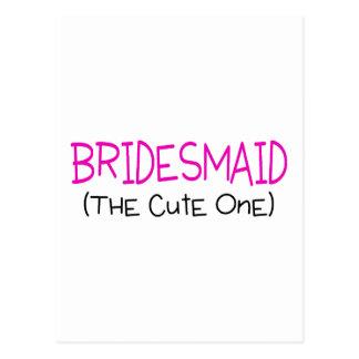 Bridesmaid The Cute One Postcard