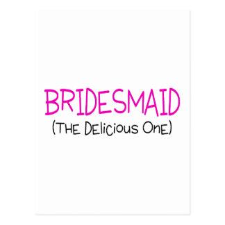 Bridesmaid The Delicious One Postcard
