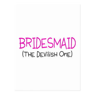 Bridesmaid The Devilish One Postcard