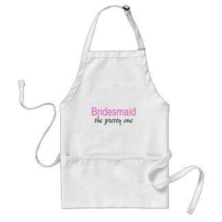 Bridesmaid (The Pretty One) Adult Apron