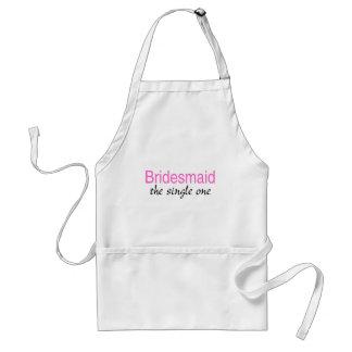 Bridesmaid (The Single One) Adult Apron