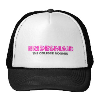 Bridesmaid trucker hat- The College Roomie