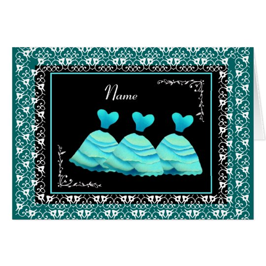 BRIDESMAID - TURQUOISE Gowns and TEAL Trim Card