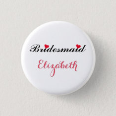 Bridesmaid Wedding Bachelorette Party Pin Button at Zazzle