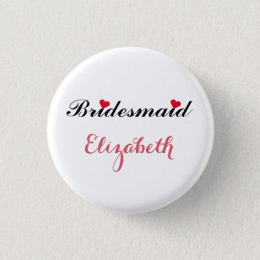 Valentines Themed Bridesmaid Wedding Bachelorette Party Pin Button