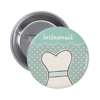 Bridesmaid -- Wedding dress // BLUE Pinback Button