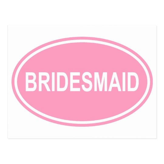 Bridesmaid Wedding Oval Pink Postcard