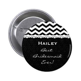 Bridesmaid Wedding Party CHEVRONS Lace V13 Pinback Button