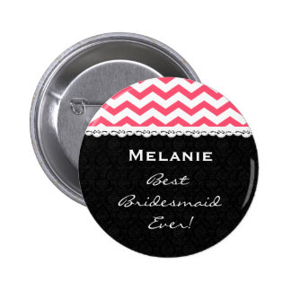 Bridesmaid Wedding Party PINK CHEVRONS Lace V15 Pinback Button
