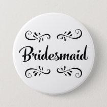 Bridesmaid Wedding Rehearsal Dinner Pinback Button