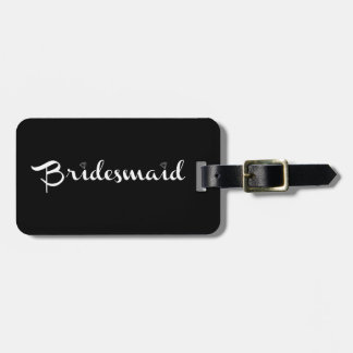 Bridesmaid White on Black Bag Tag