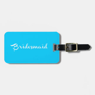 Bridesmaid White on Light Blue Bag Tag