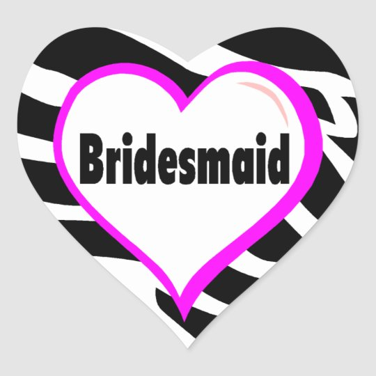 Bridesmaid (Zebra Stripes) Heart Sticker