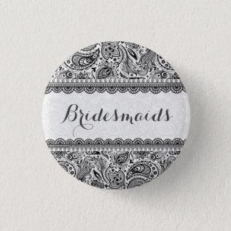 BridesMaids Black And White Lace Pinback Button