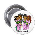 """Bridesmaids in Pink"" Wedding ID Button"