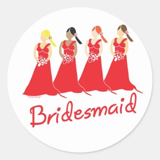 Bridesmaids in Red Wedding Attendant Round Sticker