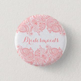 BridesMaids Pink Lace White Background Pinback Button