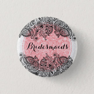 BridesMaids Pink White And Black Paisley Lace Pinback Button