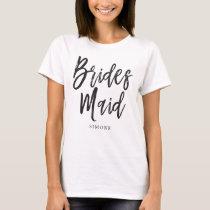 Bridesmaids | Script Style Custom Wedding T-Shirt