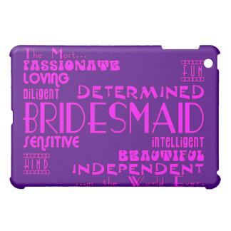 Bridesmaids Thank You Wedding Favors : Qualities iPad Mini Cover