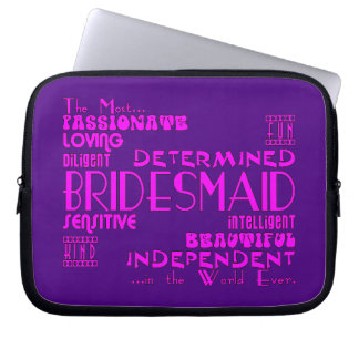 Bridesmaids Thank You Wedding Favors : Qualities Laptop Sleeves