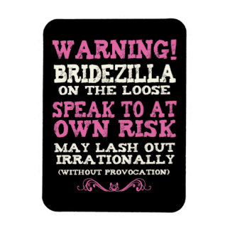 Bridezilla On The Loose Magnet
