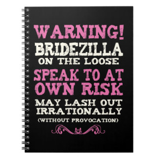 Bridezilla On The Loose Spiral Notebooks