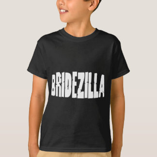 Bridezilla T-Shirt