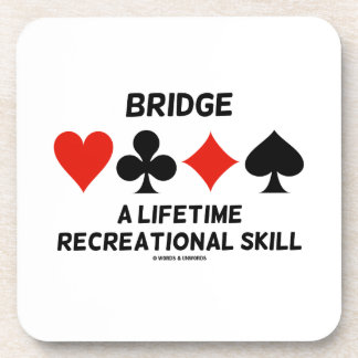 Bridge A Lifetime Recreational Skill (Card Suits) Drink Coaster