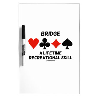 Bridge A Lifetime Recreational Skill (Card Suits) Dry-Erase Boards