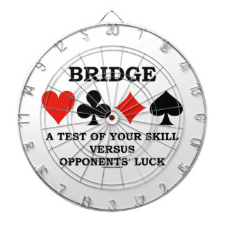 Bridge A Test Of Your Skill Versus Opponents' Luck Dartboard With Darts