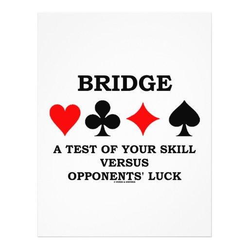 Bridge A Test Of Your Skill Versus Opponents' Luck Personalized Flyer