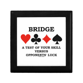Bridge A Test Of Your Skill Versus Opponents' Luck Gift Box