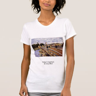 Bridge At Argenteuil,  By Sisley Alfred Tee Shirts