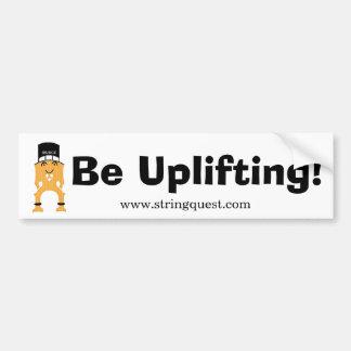 BRIDGE -- Be Uplifting! Bumper Sticker