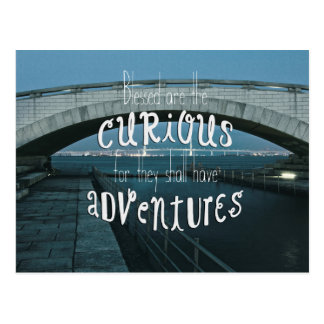 Bridge Blessed Curious They Shall Have Adventures Postcard