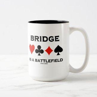 Bridge Is A Battlefield (Four Card Suits) Mug
