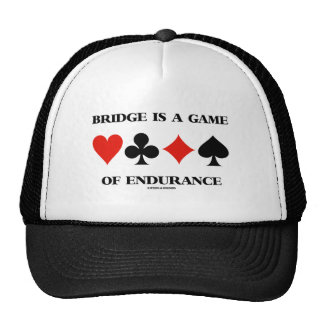Bridge Is A Game Of Endurance (Four Card Suits) Trucker Hat