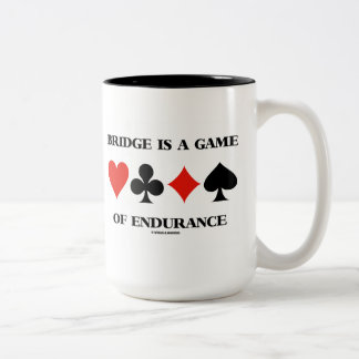 Bridge Is A Game Of Endurance (Four Card Suits) Two-Tone Coffee Mug
